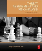 Threat Assessment and Risk Analysis