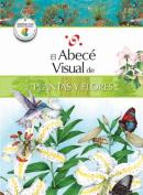 El abecé visual de plantas y flores (Colección Abecé Visual) (Abece Visual)