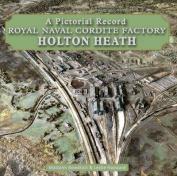 Royal Naval Cordite Factory Holton Heath