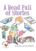 A Headful of Stories