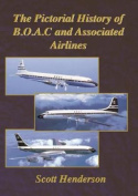 Pictorial History of Boac & Associated Airlines