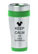 Green 470ml Insulated Stainless Steel Travel Mug Z1300 Keep Calm and Love Squirrels