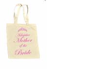 Adoptive Mother of the BRIDE 100% Cotton Bag #16