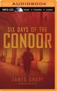 Six Days of the Condor [Audio]