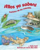 Ellos YA Saben! Instintos de Los Animales [Spanish]