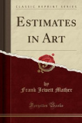 Estimates in Art