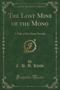 The Lost Mine of the Mono