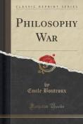 Philosophy War