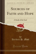 Sources of Faith and Hope