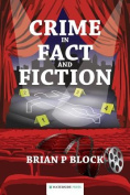 Crime in Fact and Fiction