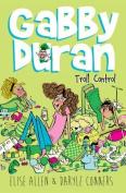 Gabby Duran, Book 2 Gabby Duran