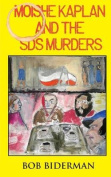 Moishe Kaplan and the Sds Murders