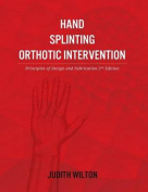 Hand Splinting / Orthotic Intervention