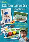 It's So Easy...Kitchen Memories Cookbook