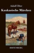 Kaukasische Marchen