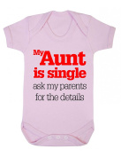 My Aunt is single ask my parents for the details Funny Baby Playsuit