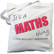 It's a MATHS thing - you wouldn't understand - Natural Cotton Shoulder Bag - Gift