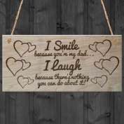 Red Ocean I Smile Because You're My Dad I Laugh Because There's Nothing You Can Do About It Father's Day Plaque Wooden Sign Gift Funny Novelty Father Present Dad