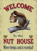 Welcome to Nut House Funny Humour Metal Steel Sign Plaque Gift