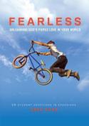 Fearless: Unleashing God's Fierce Love in Your World