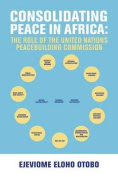Consolidating Peace in Africa