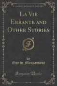 La Vie Errante and Other Stories