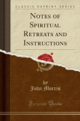 Notes of Spiritual Retreats and Instructions