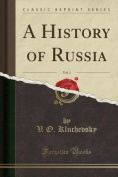 A History of Russia, Vol. 1