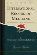 International Record of Medicine, Vol. 29
