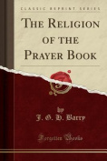 The Religion of the Prayer Book