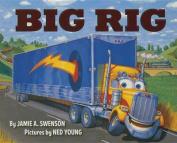 Big Rig [Board Book]