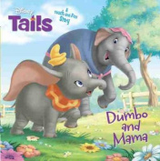 Disney Tails Dumbo and Mama (Disney Tails) [Board book]