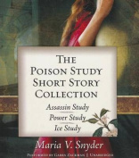 The Poison Study Short Story Collection [Audio]