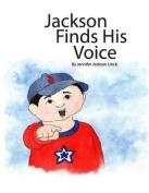 Jackson Finds His Voice