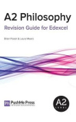 A2 Philosophy Revision Guide for Edexcel