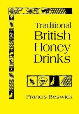Traditional British Honey Drinks