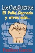 Los Casi Cuentos [Spanish]