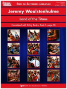 Woolstenhulme, Jeremy - Land of the Titans. Correlated with Strings Basics, Book 1, p. 30. By Kjos Music