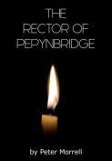 The Rector of Pepynbridge