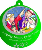 The Wise Men's Christmas