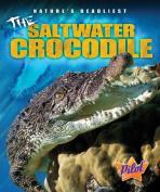 The Saltwater Crocodile (Pilot Books