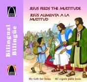Jesus alimenta a la multitud - bilingue (A Meal for Many - Bilingual) (Arch Books)