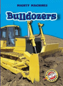Bulldozers (Blastoff! Readers