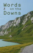 Words on the Downs