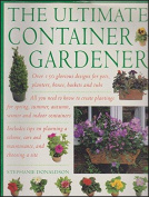 The Ultimate Container Gardener [Hardback]