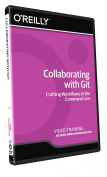 Collaborating with Git - Training DVD