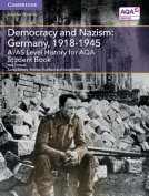 A/AS Level History for AQA Democracy and Nazism