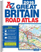 Great Britain Road Atlas: 2016