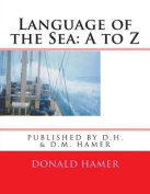 Language of the Sea: A to Z