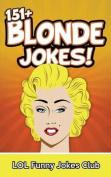 151+ Blonde Jokes